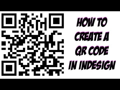 How To Create A QR Code in Adobe Indesign CC