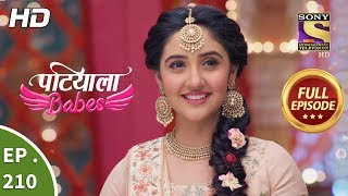 Patiala Babes - Ep 210 - Full Episode - 16th September, 2019