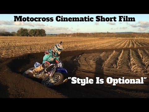 Style Is Optional | A Short Film | 2017 YZ250F | Motocross