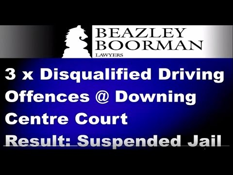 Disqualified Driving Downing Centre Court | Beazley Boorman