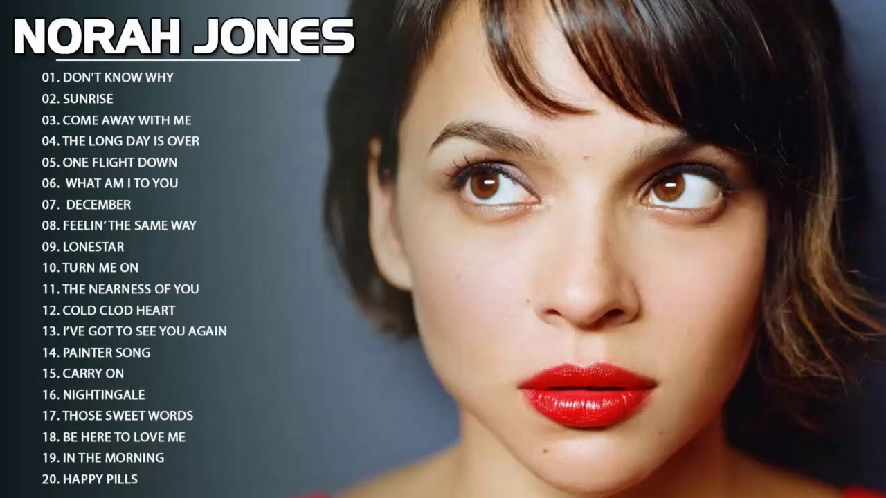 Best Songs of Norah Jones Full Album 2021 - Norah Jones Greatest Hits
