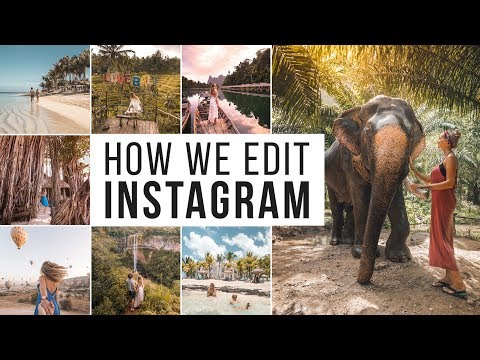 HOW WE EDIT INSTAGRAM PHOTOS! - Phone + Desktop Lightroom Presets - 2018