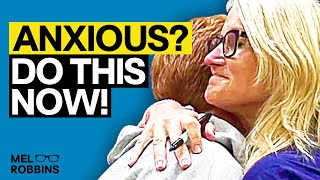If You Struggle With Anxiety, This Mind Trick Will Change Your Life | Mel Robbins