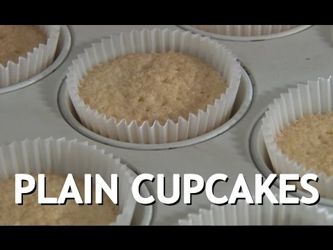PLAIN CUPCAKES - Student Recipe How To
