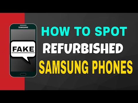 How To Identify Refurbished Samsung Phones