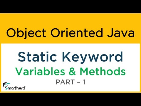 #13.1 Object Oriented Java: STATIC keyword: Static Variable and Methods Part-1
