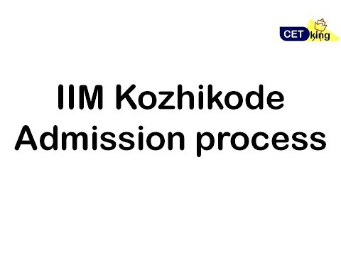 IIM Kozhikode GDPI and Admission Process Explained!