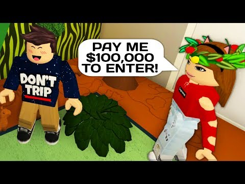 GOLD DIGGER FORCES ME TO PAY FOR ENTERING HER HOUSE IN ROBLOX BLOXBURG!