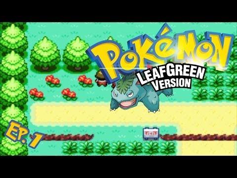 Pokemon LeafGreen - Walkthrough - Part 1