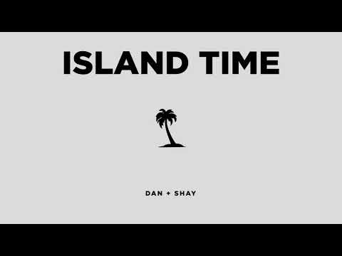 Dan + Shay - Island Time (Official Audio)