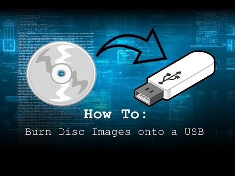 How To: Burn Disc Images onto a USB