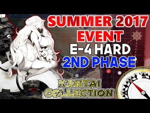 「KanColle」 Summer 2017 Event - E-4 Hard (2nd HP phase)