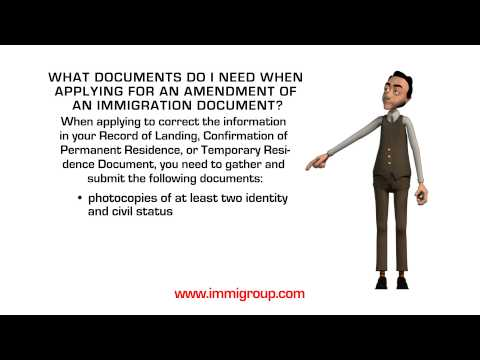 What documents do I need when applying for an amendment of an immigration document?