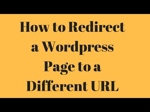 How to Redirect a Wordpress Page to a Different URL