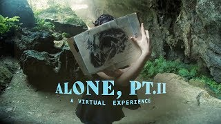 Alone, Pt. II - THE VR EXPERIENCE