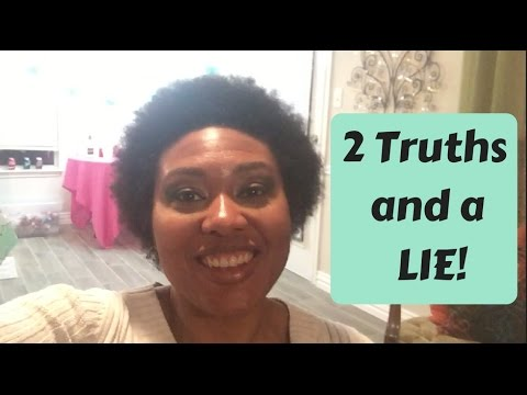2 Truths and a LIE!  - Dating God's Way In My 40's