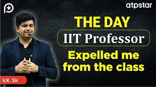 The day IIT Professor expelled me - IIT Life| Funny story