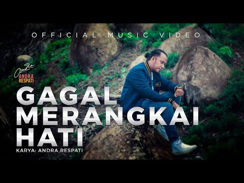 Download Lagu Andra Respati Gagal Merangkai Hati Mp3