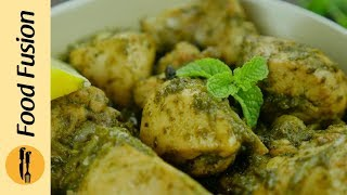 Chicken Hariyali (Green Chicken) quick and easy Recipe by Food Fusion