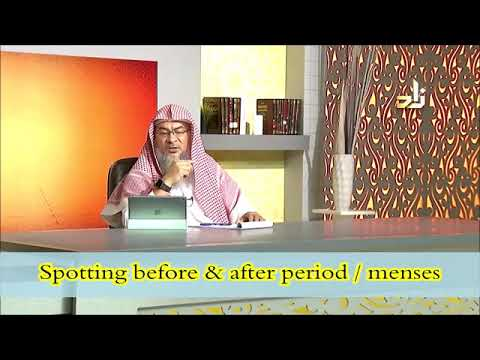 Spotting before and after periods or menses - Sheikh Assimalhakeem