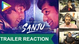 Sanju   Official Trailer – Reaction Video   Ranbir Kapoor   Rajkumar Hirani   Honest Reviews