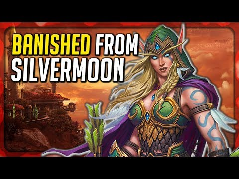 WoW BFA Prelude: Alleria Windrunner Banished from Silvermoon for Messing with the Sunwell