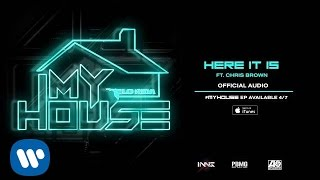 Flo Rida ft. Chris Brown - Here It Is [Official Audio]