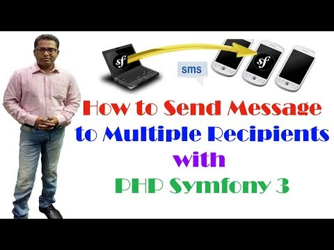 How to Send SMS to Multiple Recipients to Mobile using Symfony 3