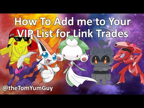 How To Add me to your VIP List!! For my Link Trade giveaways