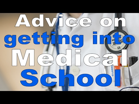 Getting Into Medical School- How to Get Accepted