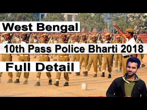 10th Pass Bumper Bharti 2018, Police Constable West Bengal Vacancy 2018,Latest Govt job