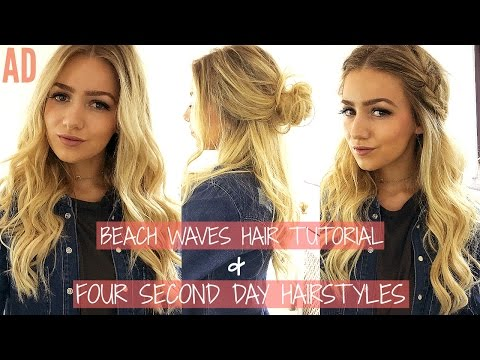 HOW TO: Beachy Waves Hair Tutorial & 4 Second Day Hairstyles / AD