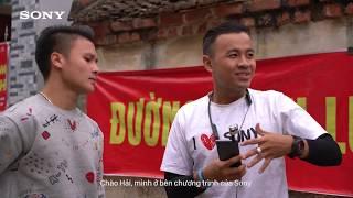 Cùng Sony thử thách tài tâng bóng cùng cầu thủ U23 Nguyễn Quang Hải