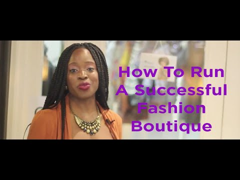 How To Run A Successful Fashion Boutique