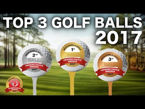 THE TOP 3 GOLF BALLS OF 2017