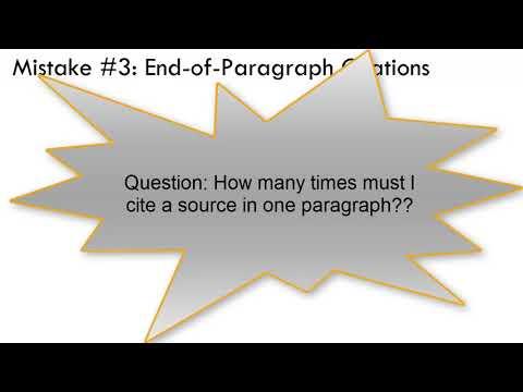 APA MLA Chicago Citations: Mistake #3--End of Paragraph Citations