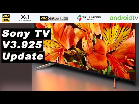 Sony Android Marshmallow TV firmware update (3.925) | Review