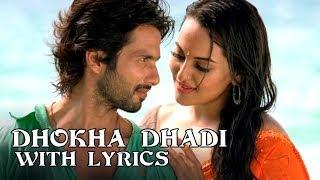 Shahid does the Dhoka (Full Song With Lyrics) - R...Rajkumar