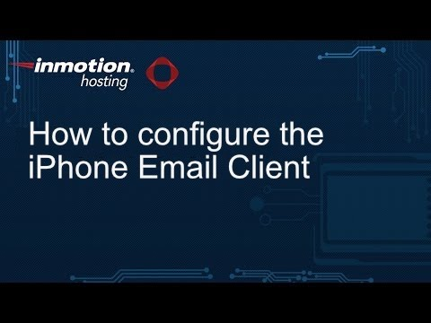 How to Configure the iPhone Email Client