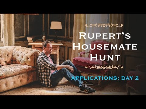 Rupert's Housemate Hunt - Applications: Day 2 | SpareRoom