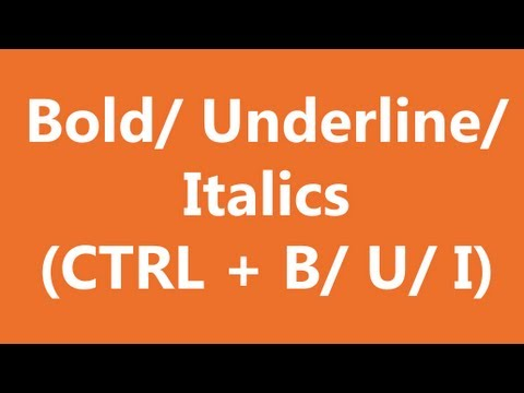 Excel Shortcuts - Bold, Underline, Italics