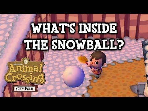 What's Inside the Snowball? (Animal Crossing: City Folk)
