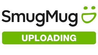 SMUGMUG - UPLOADING