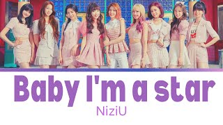 NiziU Baby I'm a star 歌詞 Lyrics [JPN /ROM / ENGLISH]