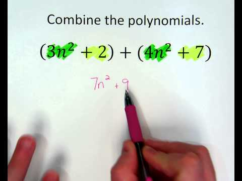 Combining Polynomials (Adding and Subtracting)