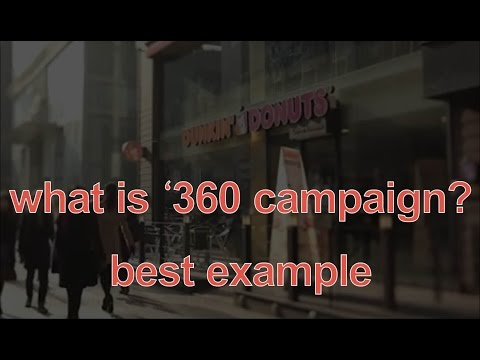 what is 360 campaign? Dunkin Donuts ad best 360 campaign example