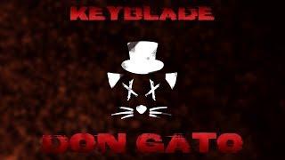 Download Keyblade - Don Gato Video