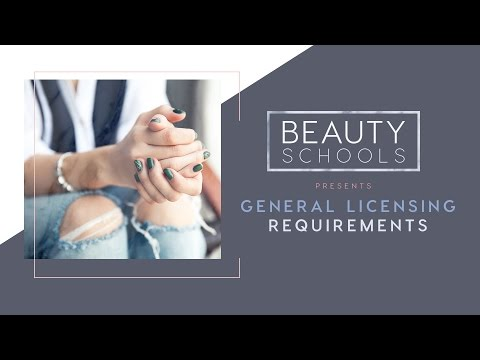 General Licensing Requirements for the Beauty Industry