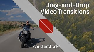 How to Use Easy Drag-and-Drop Transitions   Shutterstock Tutorials