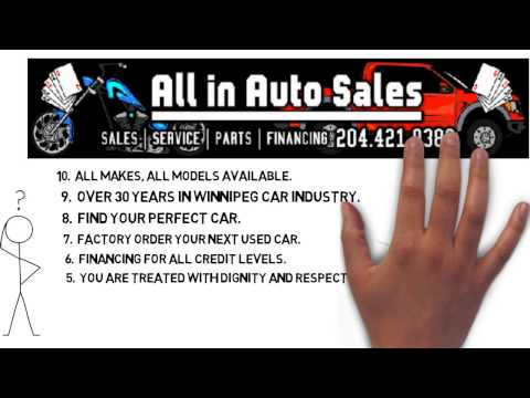 Top Ten Reasons To Buy Your Next Winnipeg Used Car At All in Auto Sales